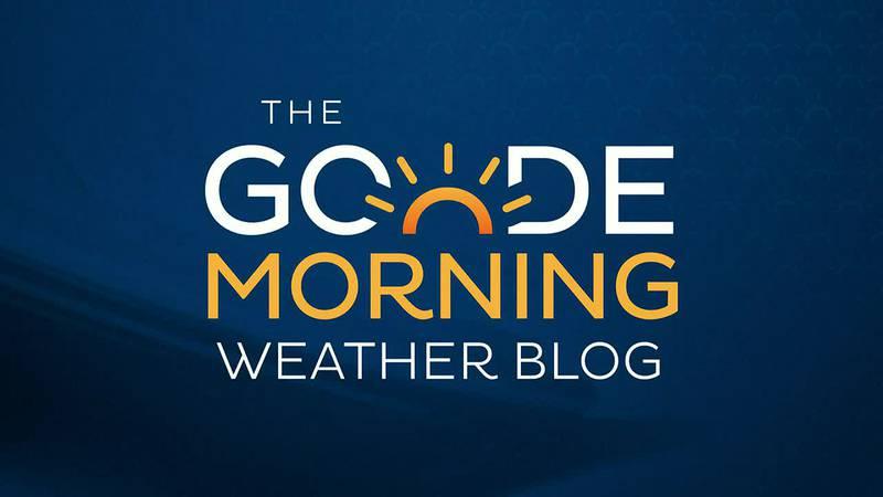 Goode Morning Weather Blog 7/30